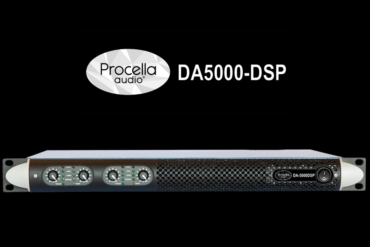 New Procella DA5000-DSP amplifier